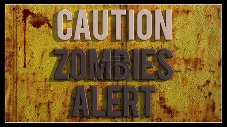 Caution zombies alert