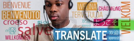"""african american interpreter working in headset, translate lettering near words in different languages illustration. Translation: """"welcome"""""""