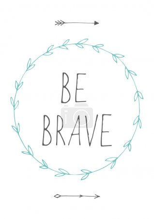 be brave quote background