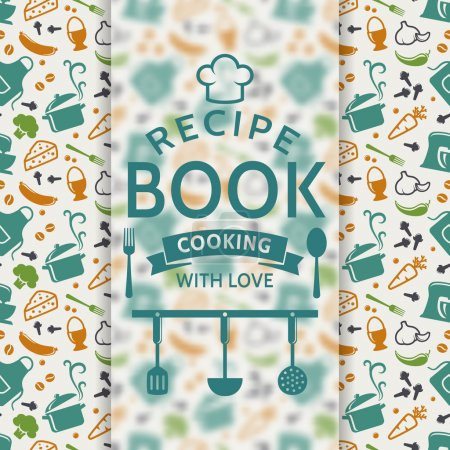 Illustration pour Recipe book. Cooking with love. Recipe card with colored culinary symbols and typographic badge. Vector background. - image libre de droit