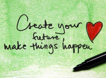 Foto de Crear su futuro, que las cosas suceda mensaje en fondo verde - Imagen libre de derechos