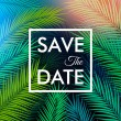 Save the date for your personal holiday. Tropical ...