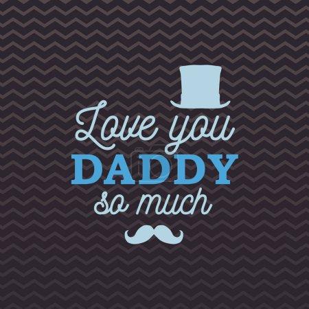 Illustration pour Je t'aime papa tellement carte de vœux avec cylindre et moustache sur fond de zigzag brun. Illustration vectorielle. Tous isolés et stratifiés - image libre de droit