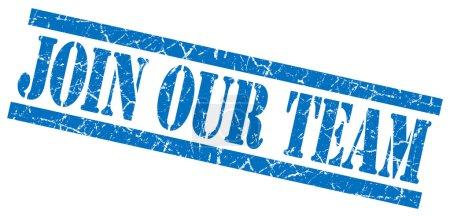 Photo pour Rejoignez notre équipe timbre grungy bleu sur fond blanc - image libre de droit