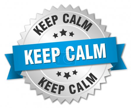 keep calm 3d silver badge with blue ribbon