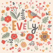 beautiful floral card with name Evelyn