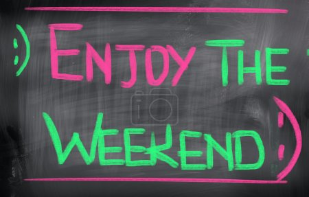 Photo for Enjoy The Weekend Concept - Royalty Free Image