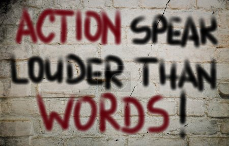Photo for Action Speak Louder Than Words Concept - Royalty Free Image