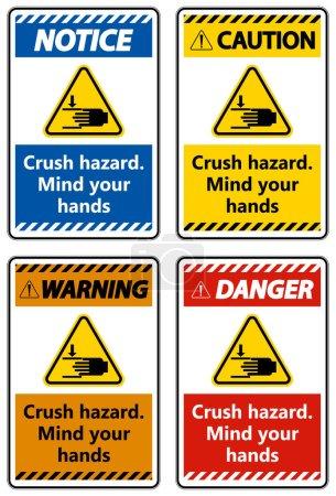 Illustration pour Avertissement Crush hazard Attention vos mains Signer - image libre de droit