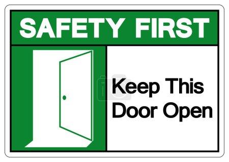 Illustration pour Sécurité d'abord Gardez cette porte ouverte Symbole Signe, Illustration vectorielle, Isoler sur l'étiquette de fond blanc. PSE10 - image libre de droit