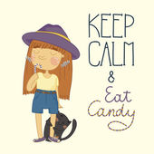 Cute little girl with candy and a kitten Keep calm and eat candy