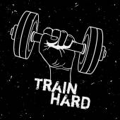 Vector grunge illustration of hand with dumbbell and motivational phrase Train hard. Fitness background.