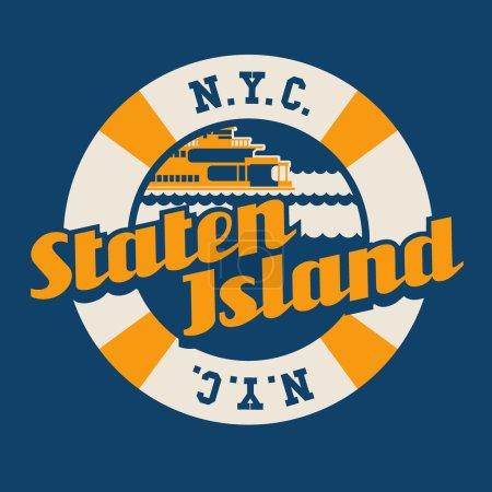 vintage t-shirt sticker emblem design. Staten Island lettering with ferry, New York City.