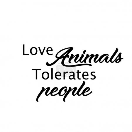 Illustration pour Humour belle citation, Journée des animaux, Amant pour chien Amant pour animal de compagnie Citation - image libre de droit