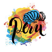 Peru hand lettering and colorful watercolor elements background.
