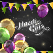 vector typographical illustration of ornate chalk words Mardi Gras on the blackboard texture with multicolored flying balloons and festive flags