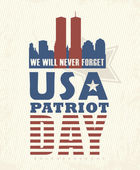 9/11 Patriot Day September 11 Never Forget National day of remembrance