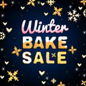 Beautiful vector illustration of winter bake sale made in cute tasty style with handdrawn typography in a shape of fresh cakes  and whipped cream decoration