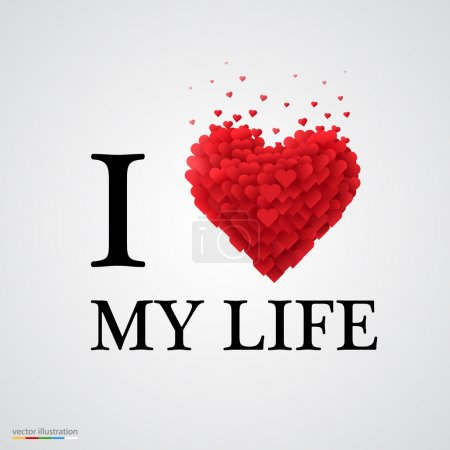 I love my life heart sign.