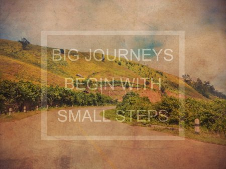 big journeys begin with small steps over mountain landscape gru