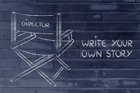 Be the director of your own life