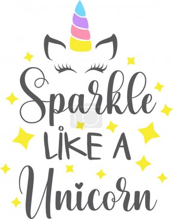 Illustration for Sparkle like a Unicorn isolated on the white background. Vector illustration. - Royalty Free Image