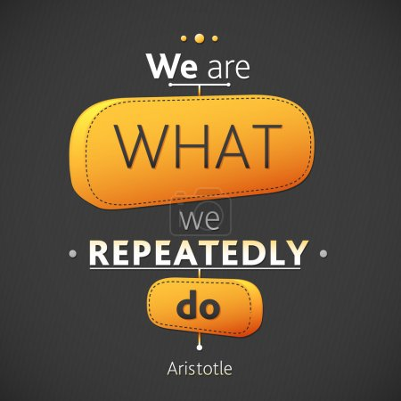 Photo for Typographical Triangle Pattern Background Illustration with quote of Aristotle. We are what we repeatedly do. Ancient philosopher Aristotle said a wise aphorism - Royalty Free Image