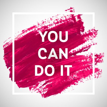 You Can Do It lettering