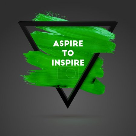 Motivation poster - Aspire to Inspire.