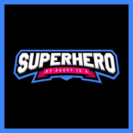 Super hero power full typography, t-shirt graphics