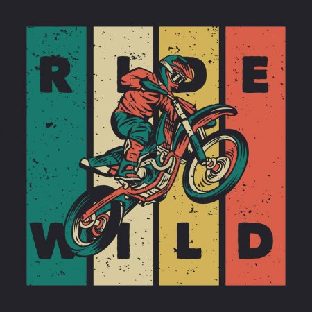 Illustration for T shirt design ride wild with rider riding a motocross vintage illustration - Royalty Free Image