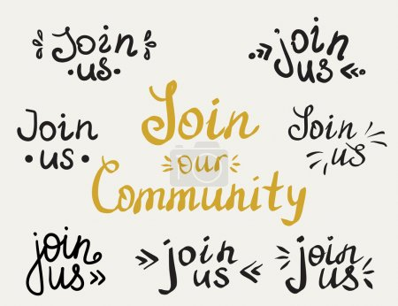 Set of join us and our community handmade letterin...