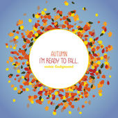 Autumn I'm ready to fall Copy space for text