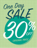 One day sale sign with 30 off original price