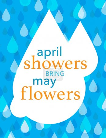 Illustration for Vector illustration of Blue and white rain drops over blue background with texts April showers bring May flowers - Royalty Free Image