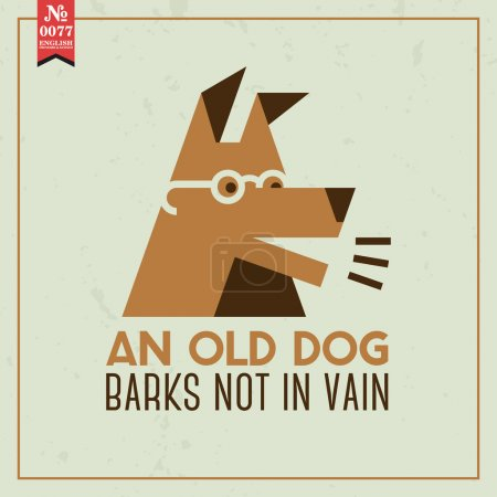 Old dog barks not in vain