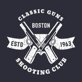 Classic Guns grunge emblem with crossed pistols guns