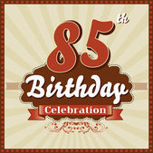 85 Years celebration 85th happy birthday retro style card