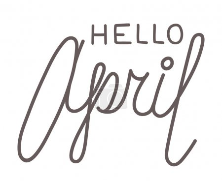 Illustration for Hello april, hand-written lettering on white background. Hand-drawn black text isolated on white background. Greeting to april, elegant line lettering. Welcome spring, phrase in beautiful hand writing - Royalty Free Image