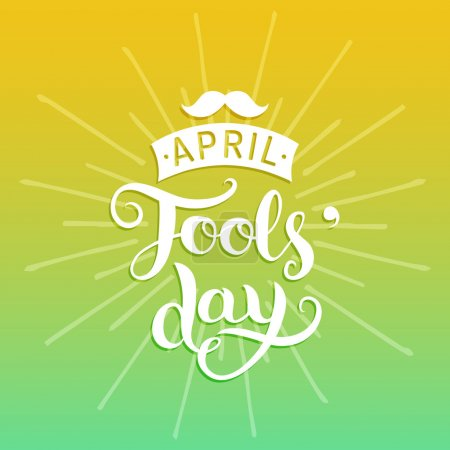 Illustration for Happy April fools'day greeting card. 1 april background with hand lettering and moustache. Vector illustration - Royalty Free Image
