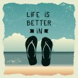 Hand drawn typography poster with slippers. life i...