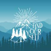 Hand drawn typography poster with tent pine trees and mountains find yourself artwork for hipster wear vector Inspirational illustration on mountain background