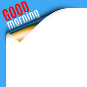 Curled White Paper Corner on Blue Background with Message Curled corner card with good morning greeting