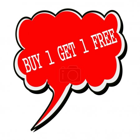BUY 1 GET 1 FREE white stamp text on red Speech Bubble