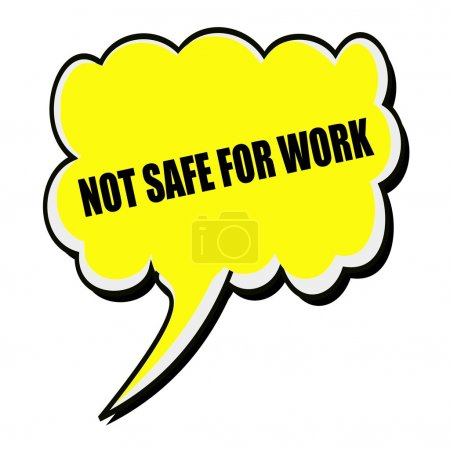 Not safe for work black stamp text on yellow Speec...