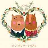 Romantic card with bearsYou are my dream inscription