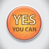 YES, YOU CAN - Pin, Button Badge