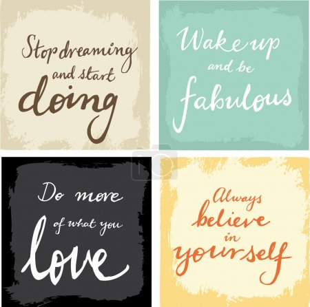 Illustration for 4 hand written inspirational typographic words quotes on grunge background - believe in yourself, do what you love, wake up and be fabulous, stop dreaming and start doing - Royalty Free Image