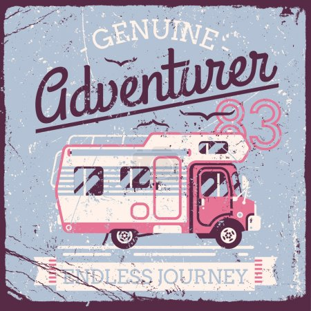 Illustration for Vector retro style weathered Adventurer t-shirt graphics design featuring caravan truck and flying birds with vintage shabby textures on separate layers. Vintage wall art poster on camping travel - Royalty Free Image