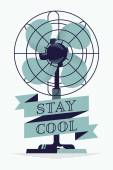 Ventilator fan and 'Stay Cool'